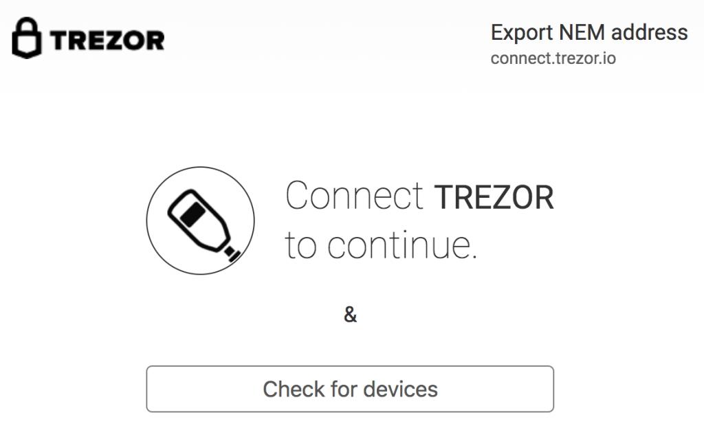 NEMをTrezor(トレザー)で管理する